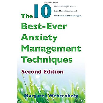 The 10 Best-Ever Anxiety Management Techniques - Understanding How You