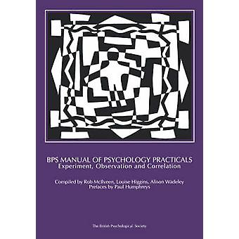 BPS Manual of Psychology Practicals - Experiment - Observation and Cor