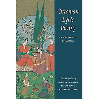 Ottomaanse lyrische poëzie: An Anthology (publicaties over het Nabije Oosten)