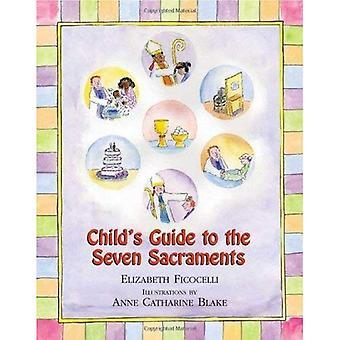 Barnets Guide till de sju sakramenten