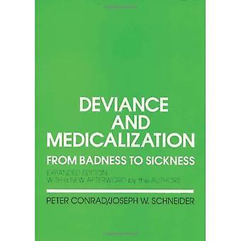Deviance och Medicalization: från dålighet till sjukdom