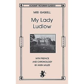 My Lady Ludlow (Academy Victorian Classics)