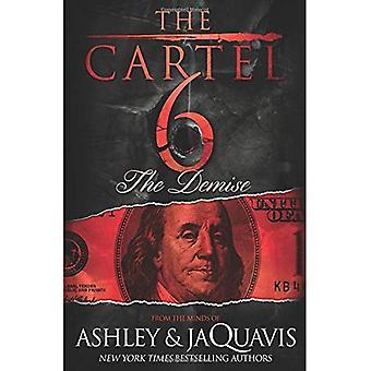 Das Kartell 6: Der Untergang