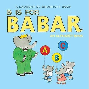 B est pour Babar: un abécédaire