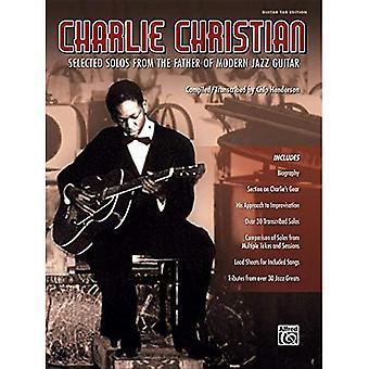 Charlie Christian: Solo's uit de vader van de moderne jazzgitaar (Guitar Tab) geselecteerd