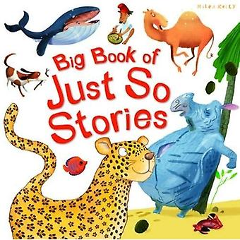 Big Book of Just So Stories (Big Book of serie)