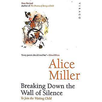 Att bryta ner muren av tystnad: att gå med väntar barn