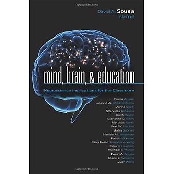 Mind, Brain, & Education: Neuroscience Implications for the Classroom (Leading Edge