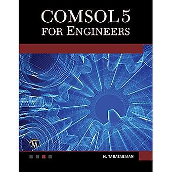 COMSOL 5 for Engineers (Multiphysics Modeling)