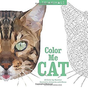 Trianimals: Color Me Cat: 60 Color-By-Number Geometric� Artworks with Meow