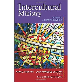 Intercultural Ministry: Hope� for a Changing World