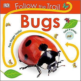 Folgen Sie den Spuren: Bugs (folgen Sie den Spuren) [Pappband]