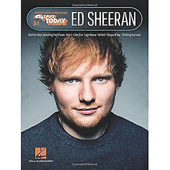 Ed Sheeran: E-Z spelen vandaag Volume 84