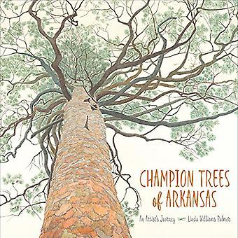 Champion Trees of Arkansas:� An Artist's Journey