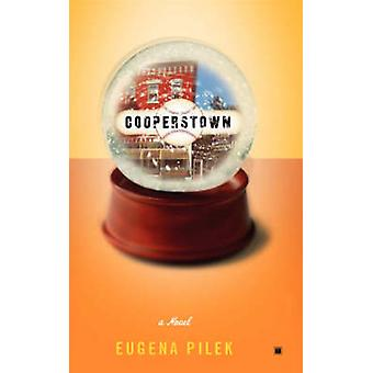 Cooperstown by Pilek & Eugena