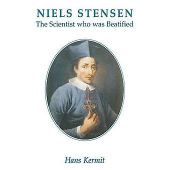 Niels Stensen  The Scientist who was Beatified by Kermit & Hans