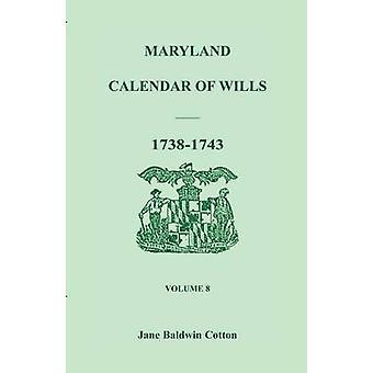 Maryland kalender over testamenter bind 8 17381743 af bomuld & Jane Baldwin