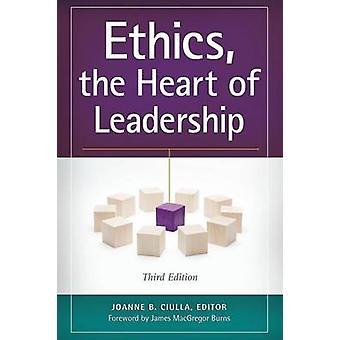 Ética el corazón del liderazgo por Ciulla y Joanne