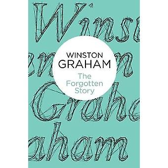The Forgotten Story by Graham & Winston