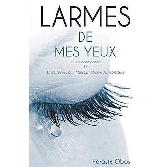 Larmes de Mes Yeux by Obas & Heraste