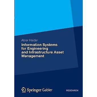 Informationssysteme für Engineering und Infrastruktur Asset Management von Haider & Abrar