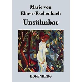 Unshnbar par Marie von EbnerEschenbach