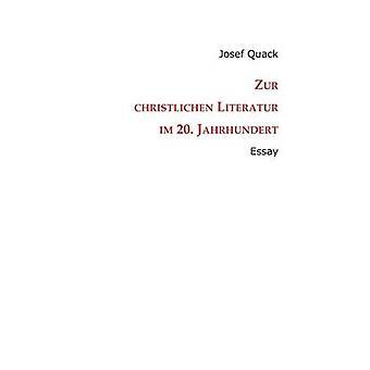 Zur Christlichen Literatur Im 20. Jahrhundert av kvacksalvare & Josef