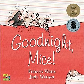 Goodnight - Mice! by Frances Watts - Judy Watson - 9780733331763 Book