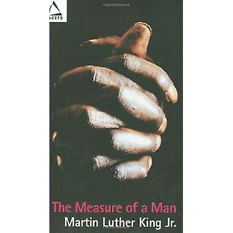 The Measure of a Man by Martin Luther King - 9780800634490 Book