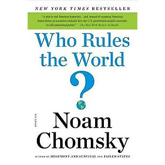 Who Rules the World? by Institute Professor & Professor of Linguistic
