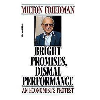 Bright Promises, Dismal Performance