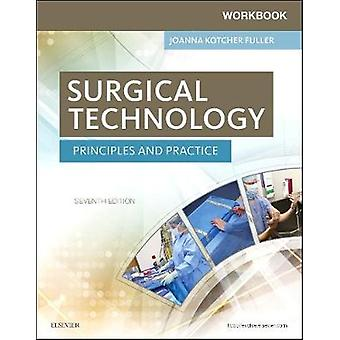 Workbook for Surgical Technology by Joanna Fuller