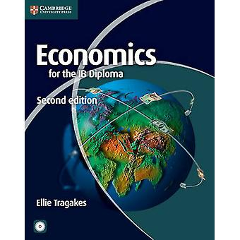 Economics for the IB Diploma with CDROM by Ellie Tragakes