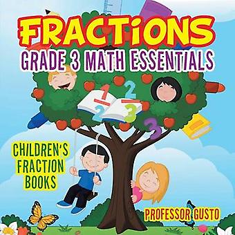 Fractions Grade 3 Math Essentials Childrens Fraction Books by Gusto & Professor