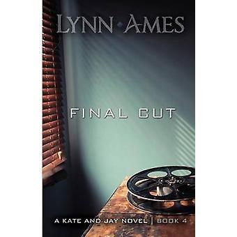 Final Cut by Ames & Lynn