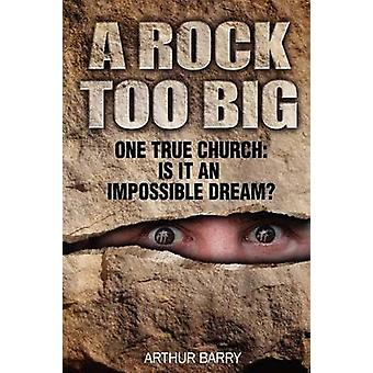 A Rock Too Big by Barry & Arthur