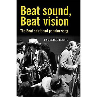 Beat Sound Beat Vision The Beat Spirit and Popular Song by Coupe & Laurence