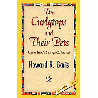 The Curlytops and Their Pets by Howard R. Garis & R. Garis