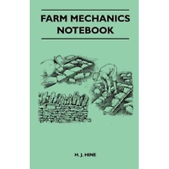 Farm Mechanics Notebook by H. J. Hine
