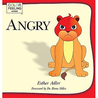 Angry Helping Children Cope With Anger by Adler & Esther