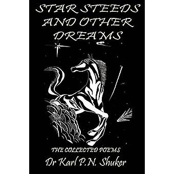 Star Steeds and Other Dreams by Shuker & Karl