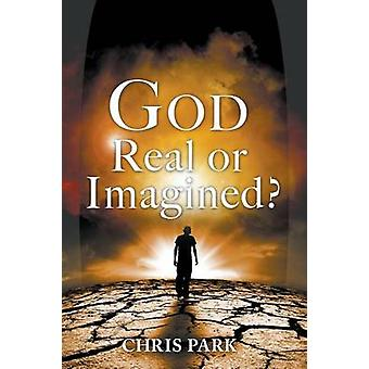God  Real or Imagined by Park & Chris