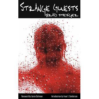 Strange Guests by Steiger & Brad