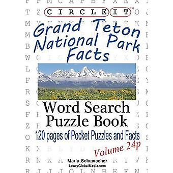 Circle It Grand Teton National Park Facts Pocket Size Word Search Puzzle Book by Lowry Global Media LLC