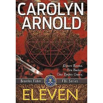 Eleven by Arnold & Carolyn