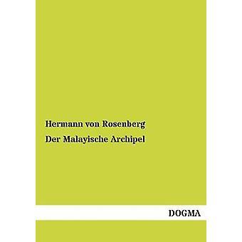 Der Malayische Archipel by von Rosenberg & Hermann