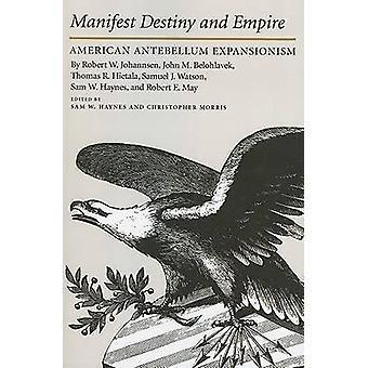 MANIFEST DESTINY by Haynes & Sam W