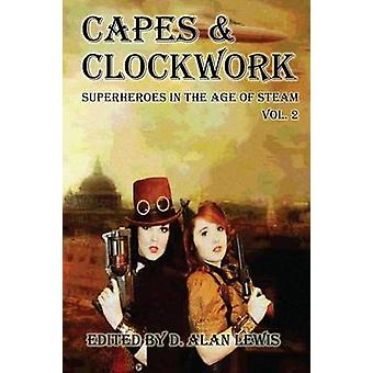 Capes and Clockwork 2 by Lewis & D. Alan