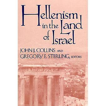 Hellenism i landet Israel av John J. Collins - Gregory E. Sterl