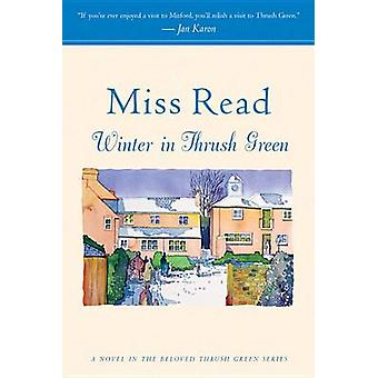 Winter in Thrush Green by Miss Read - 9780618884391 Book